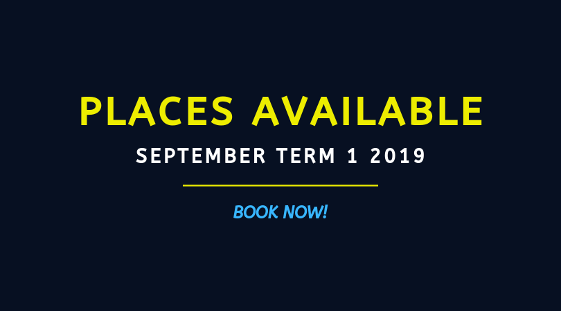 BOOK NOW: September '19 Term 1 Places